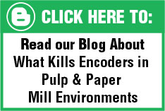 Blog- What Kills Encoders in Pulp & Paper Mill Environments